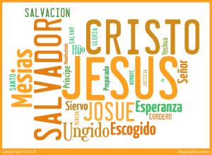 Qué Significa Jesucristo En La Biblia