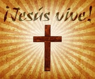 ¡Jesús vive!
