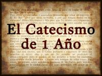 El Catecismo de 1 Año