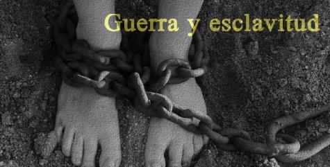 Guerra y esclavitud